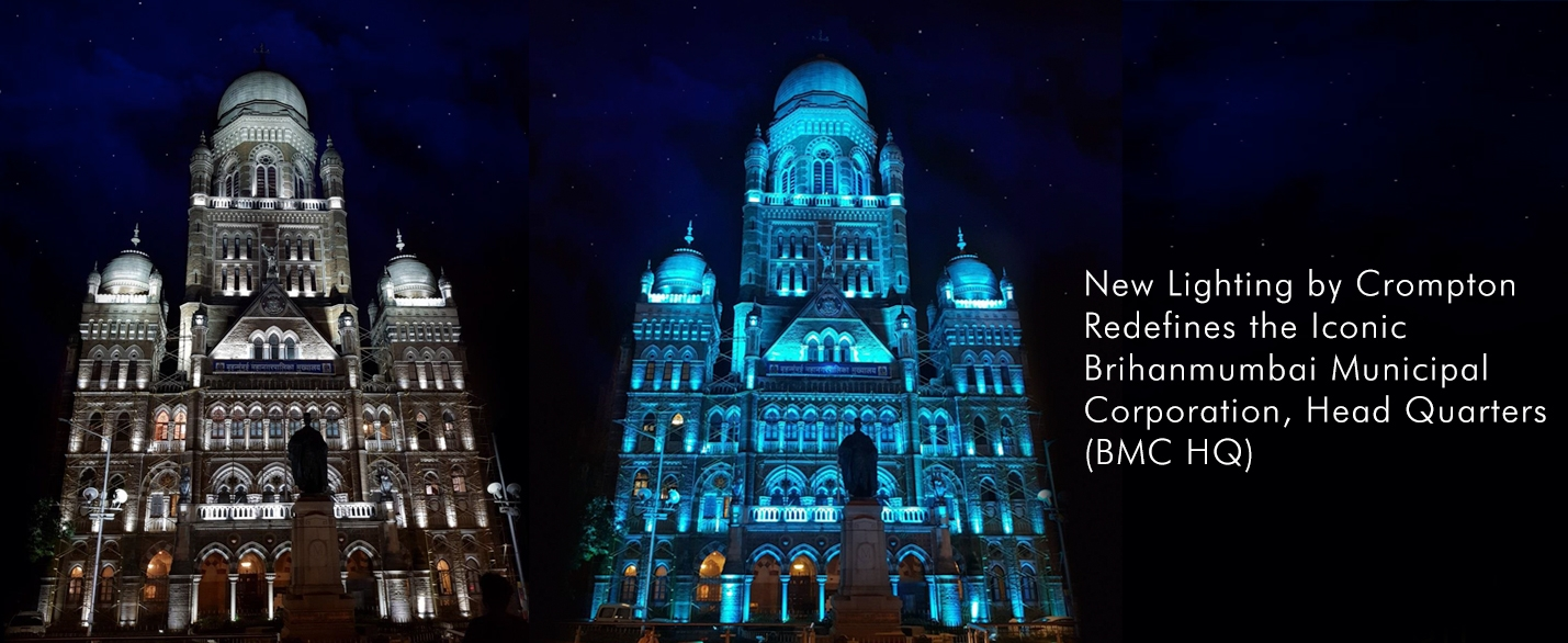 New Lighting by Crompton Redefines the Iconic Brihanmumbai Municipal Corporation, Head Quarters (BMC HQ)